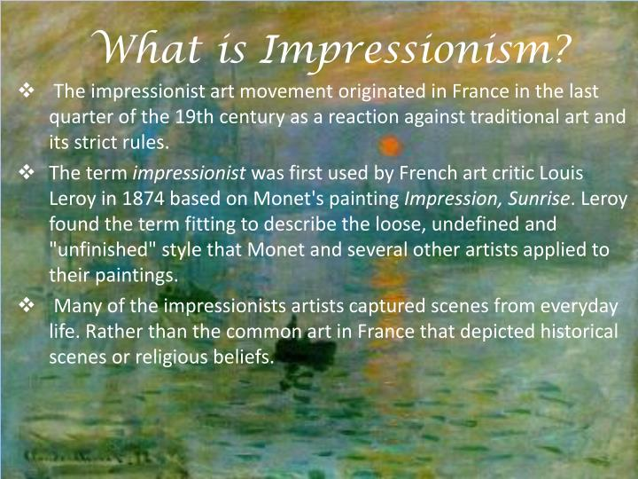 a report on the impressionistic period The impressionist movement: artistic innovation essay  stylistically art began to revolutionize in becoming the modernist work that we see, much like it is today, during what is known as impressionism - the impressionist movement: artistic innovation essay introduction.