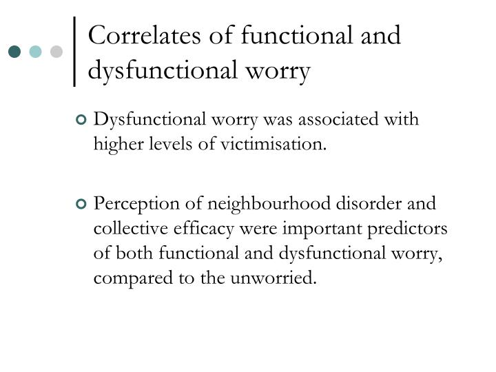 Correlates of functional and dysfunctional worry