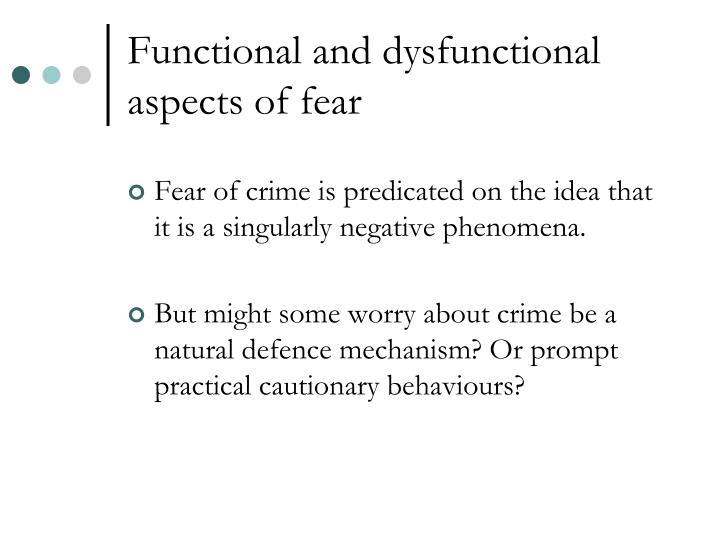 Functional and dysfunctional aspects of fear