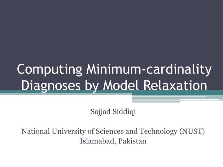 Computing minimum cardinality diagnoses by model relaxation