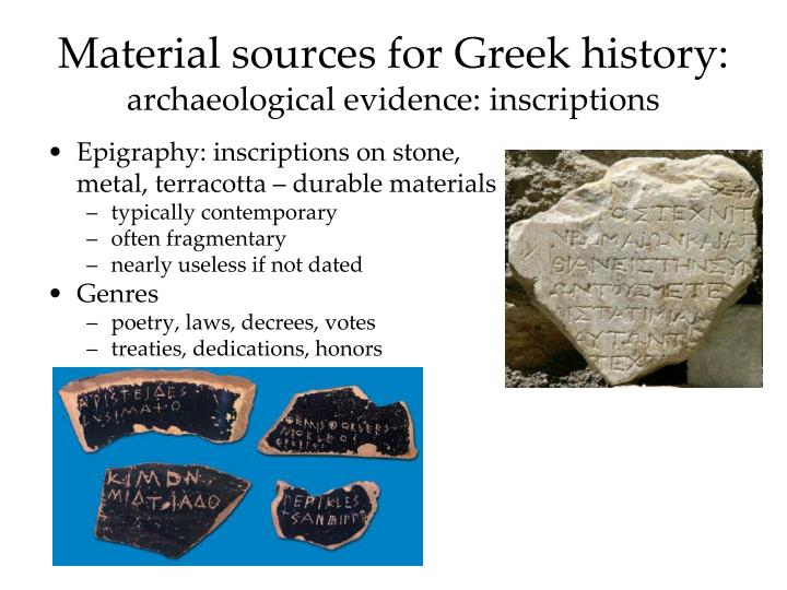 material sources for greek history archaeological evidence inscriptions n.