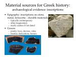 material sources for greek history archaeological evidence inscriptions