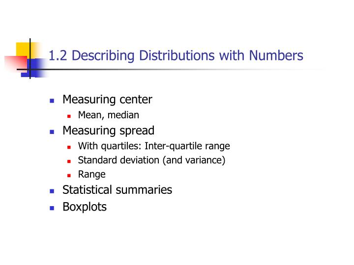 1.2 Describing Distributions with Numbers