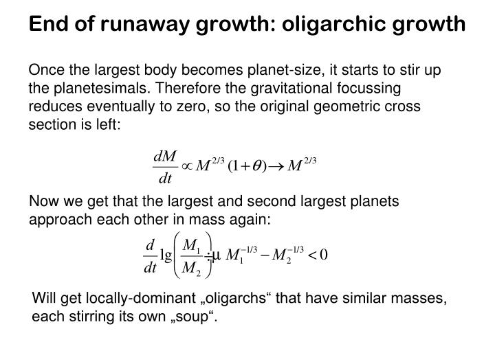 End of runaway growth: oligarchic growth
