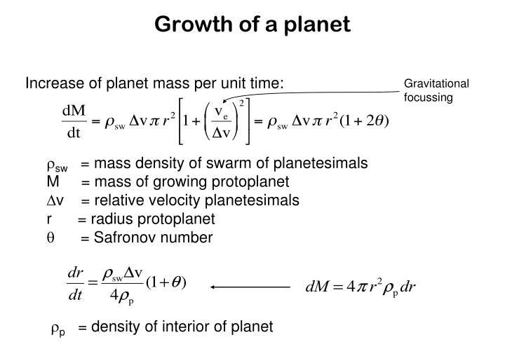 Increase of planet mass per unit time: