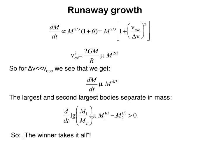 Runaway growth