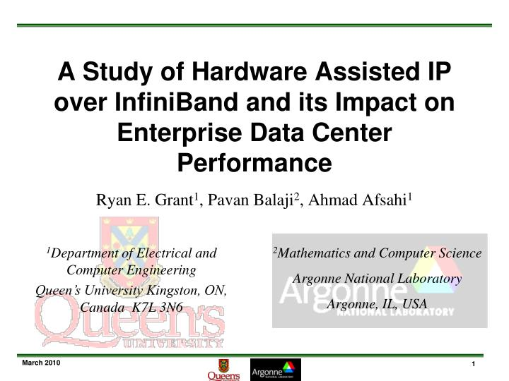 A Study of Hardware Assisted IP over InfiniBand and its Impact on Enterprise Data Center Performance