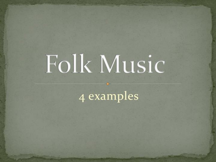what is folk music Folk music, type of traditional and generally rural music that originally was passed down through families and other small social groups typically, folk music, like folk literature, lives in oral tradition it is learned through hearing rather than readingit is functional in the sense that it is associated with other activities, and it is primarily rural in origin.