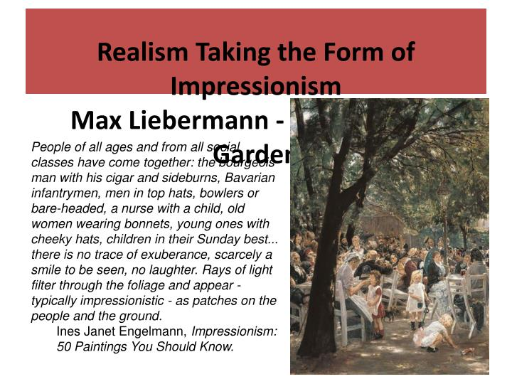 Realism Taking the Form of Impressionism