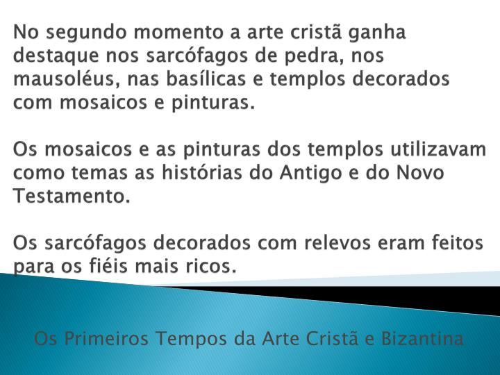 Os primeiros tempos da arte crist e bizantina1