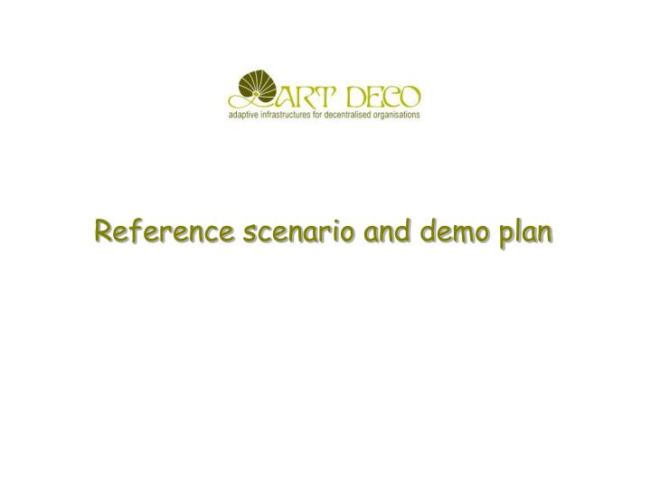 reference scenario and demo plan n.