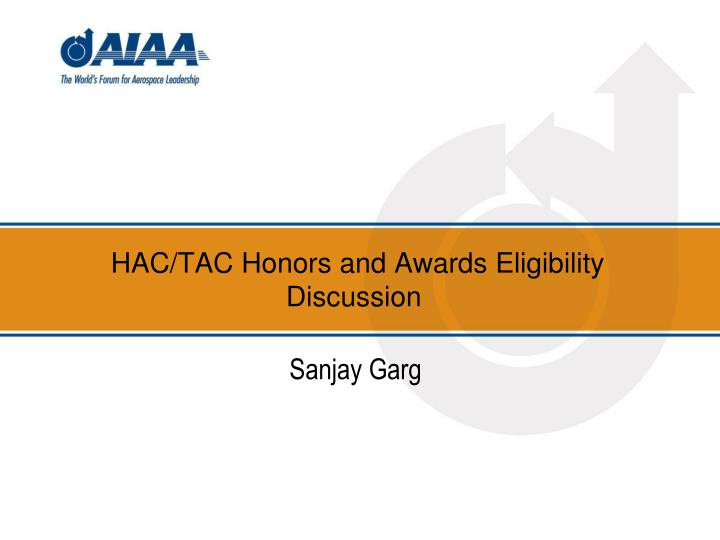 hac tac honors and awards eligibility discussion n.