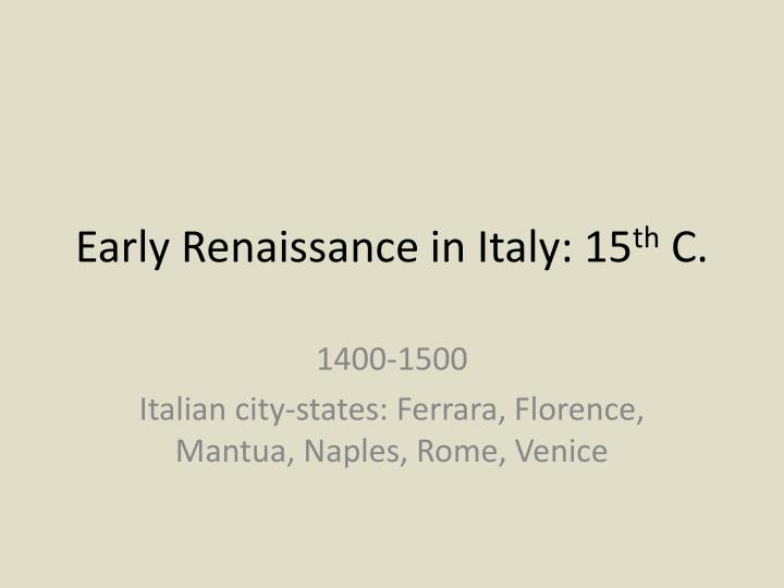 an introduction to the history the renaissance in the italian city states Short history of renaissance italy, a the city of the caesars becomes the where for years she taught undergraduate courses in renaissance italian history and.