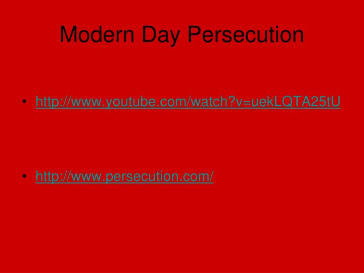 Modern Day Persecution