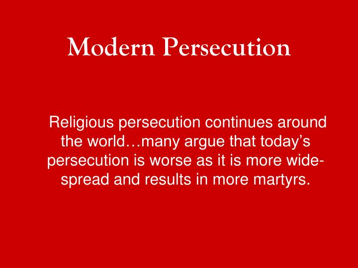 Modern Persecution