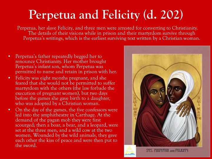 Perpetua and Felicity (d. 202)