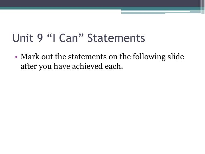 unit 9 i can statements n.