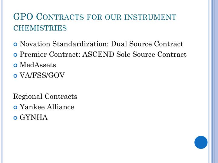 GPO Contracts for our instrument chemistries