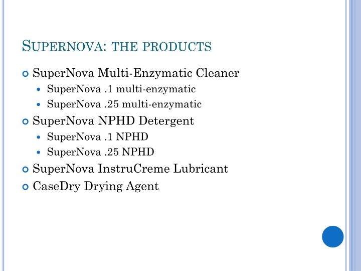 Supernova: the products