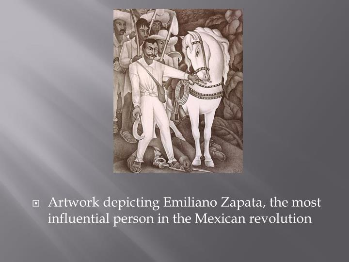 Artwork depicting Emiliano Zapata, the most influential person in the Mexican revolution