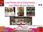 las flores de la ceremonia las sillas de los novios