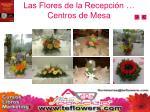 las flores de la recepci n centros de mesa