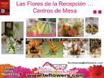 las flores de la recepci n centros de mesa1
