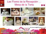 las flores de la recepci n mesa de la torta