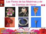 las flores de las madrinas y de las damitas de honor