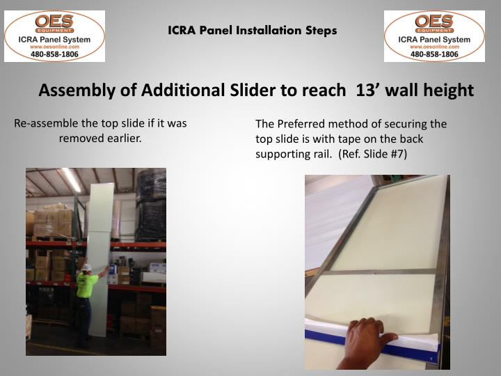 Assembly of Additional Slider to reach  13' wall