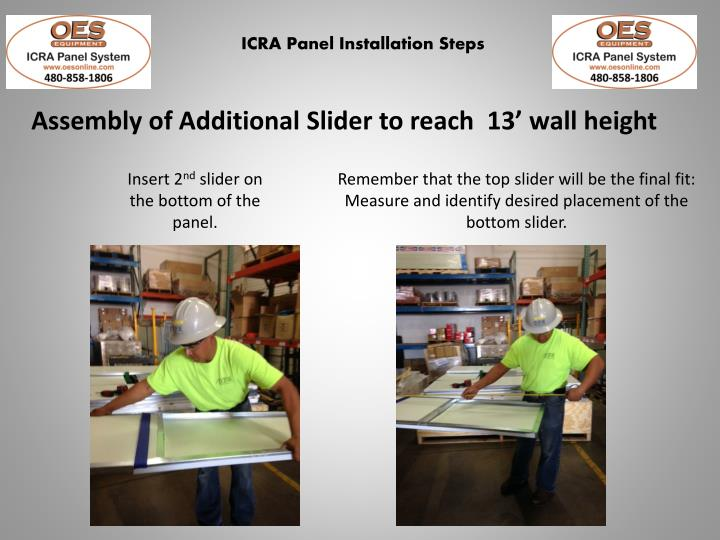 Assembly of Additional Slider to reach  13' wall height