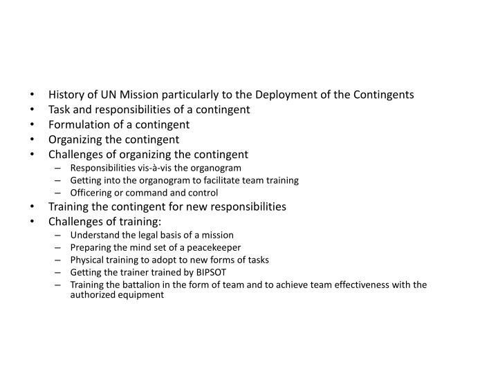History of UN Mission particularly to the Deployment of the Contingents