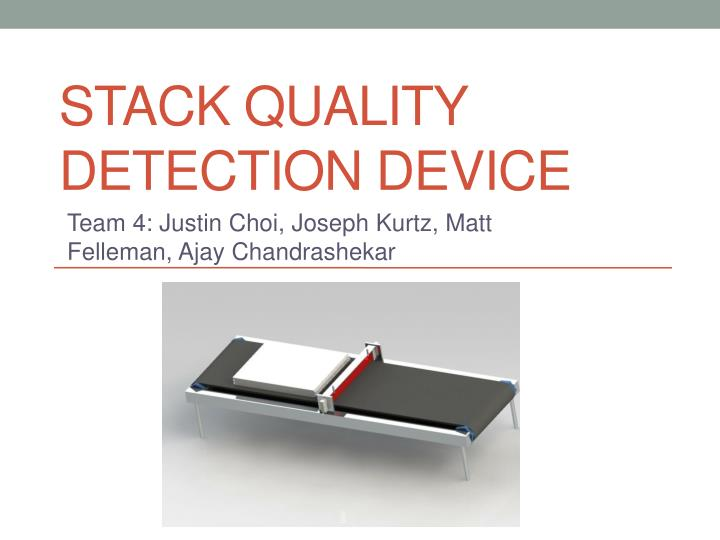 stack quality detection device n.