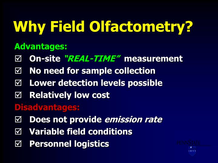Why Field Olfactometry?