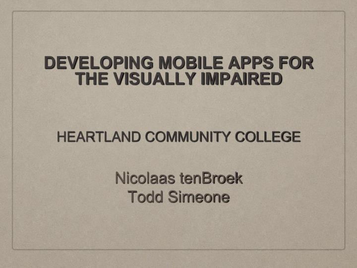 developing mobile apps for the visually impaired n.
