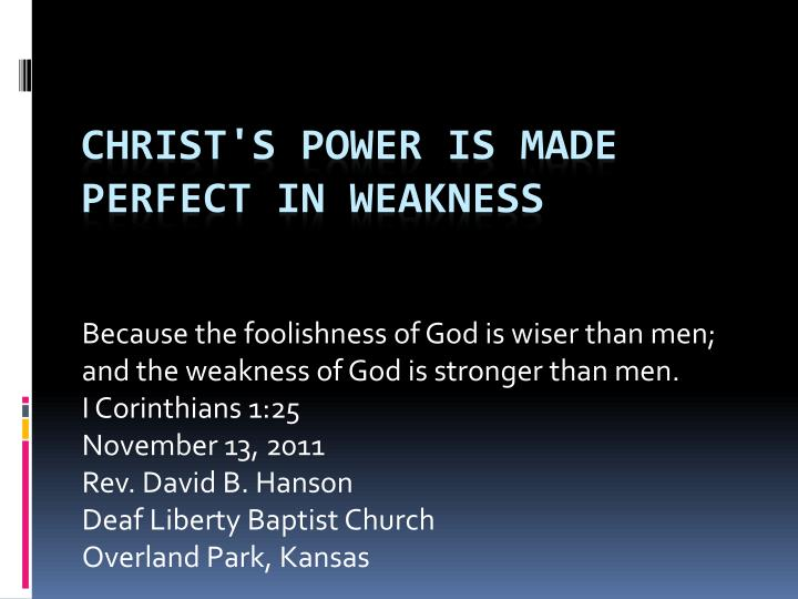 christ s power is made perfect in weakness n.