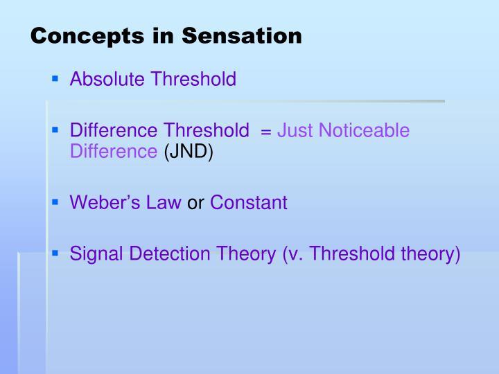 Concepts in sensation