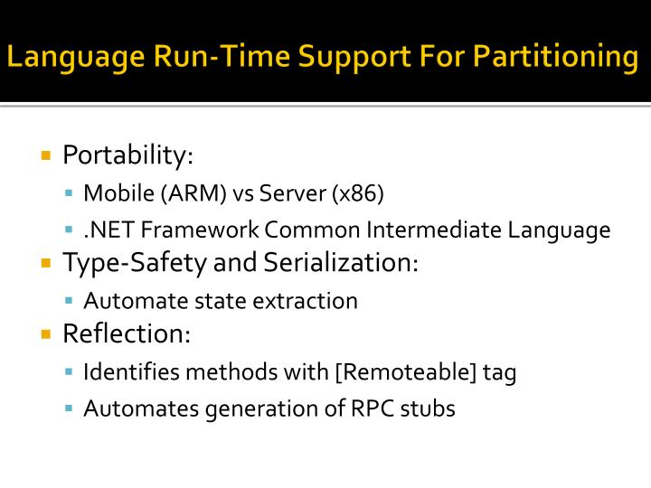 Language Run-Time Support For Partitioning