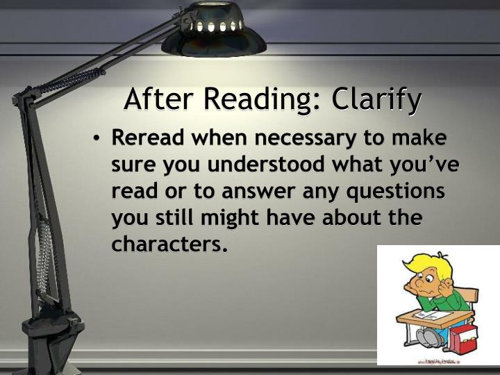 After Reading: Clarify