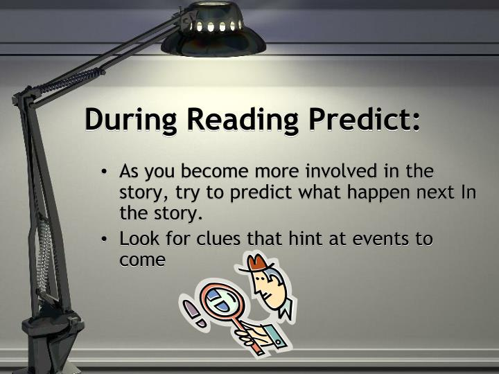 During Reading Predict: