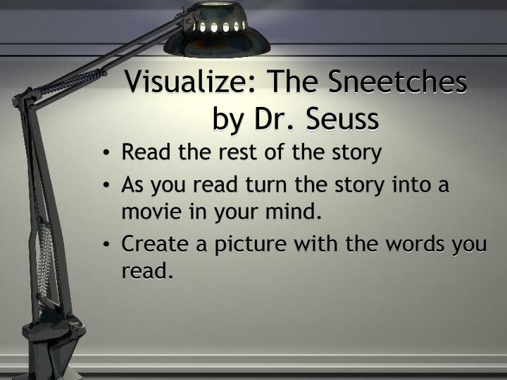 Visualize: The