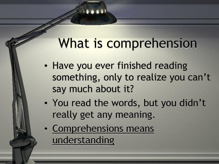 What is comprehension