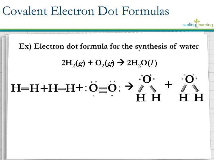 Covalent Electron Dot Formulas