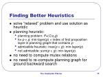 finding better heuristics