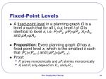 fixed point levels