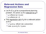 relevant actions and regression sets