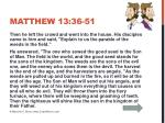 matthew 13 36 51