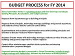 budget process for fy 2014