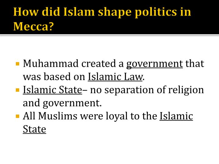 How did Islam shape politics in Mecca