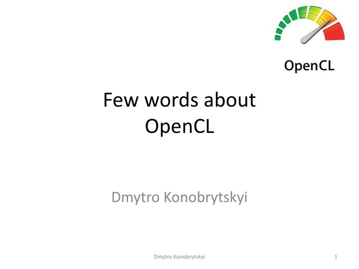 few words about opencl n.